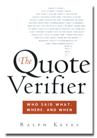 The Quote Verifier: Who Said What, Where, and When